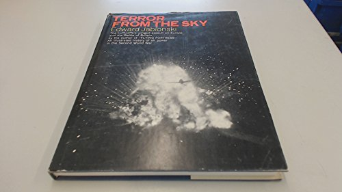 Terror from the Sky, Tragic Victories, Outraged Skies, Wings of Fire, 4 Volume Set: Jablonski, ...