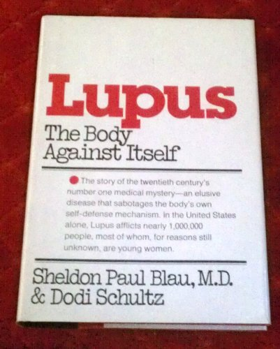 9780385045629: Lupus, the body against itself