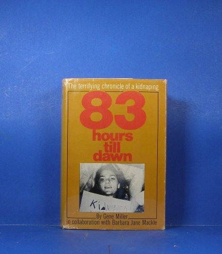 83 Hours Till Dawn: Gene Miller