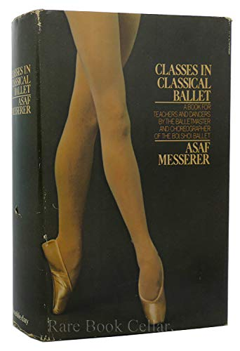 9780385045995: Title: Classes in Classical Ballet