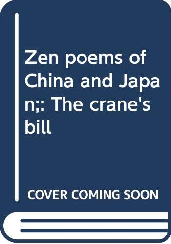 9780385046244: Zen poems of China and Japan;: The crane's bill