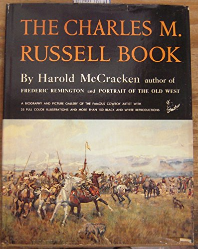 Charles M. Russell Book: McCracken, Harold