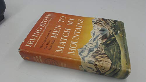 9780385046626: Men to Match My Mountains: The Opening of the Far West 1840-1900