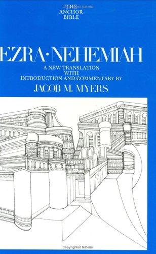 Ezra-Nehemiah (Anchor Bible Series, Vol. 14): Jacob Myers