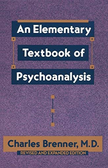 9780385047227: An Elementary Textbook of Psychoanalysis