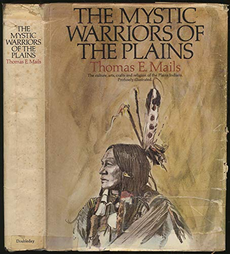 Mystic Warriors of the Plains: Mails, Thomas