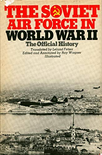 9780385047685: The Soviet Air Force in World War II