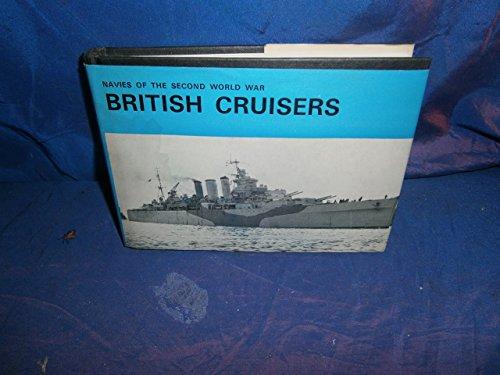 9780385047807: British Cruisers (Navies of the Second World War)