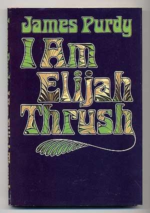 9780385047982: I Am Elijah Thrush.