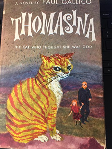 Thomasina the Cat Who Thought She Was God: Gallico, Paul