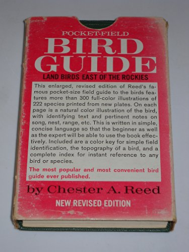 Bird Guide: Land Birds East of the: Chester A. Reed
