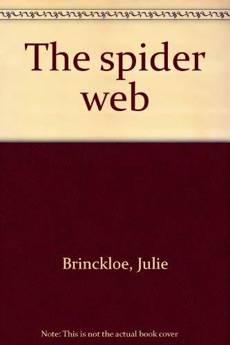 THE SPIDER WEB: BRINCKLOE, JULIE