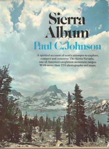 SIERRA ALBUM.: Paul C. Johnson.
