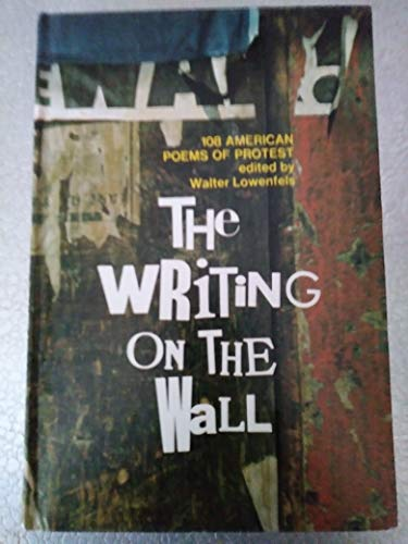 9780385048385: The Writing on the Wall: 108 American Poems of Protest
