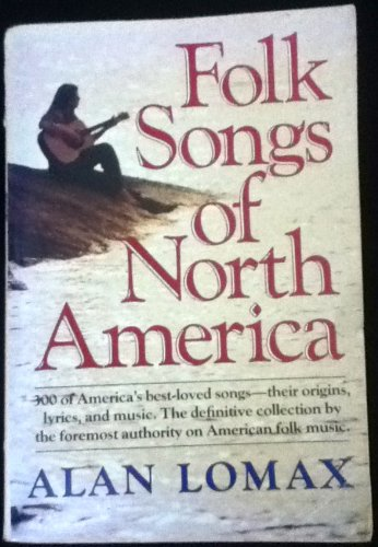 9780385048446: The Folk Songs of North America: in the English Language