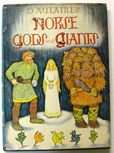9780385049085: D'Aulaires' Norse Gods and Giants