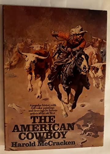 The American cowboy: Harold McCracken