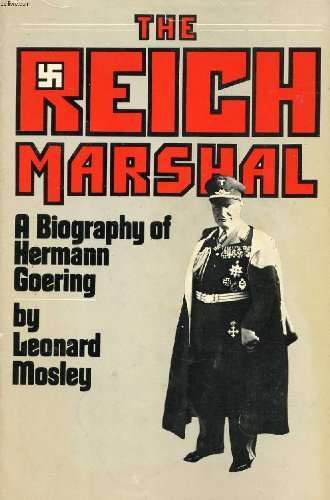 9780385049610: The Reich Marshal;: A biography of Hermann Goering