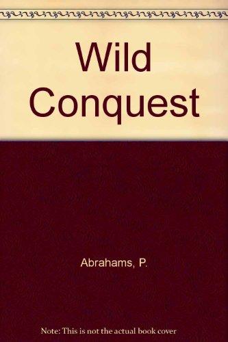 9780385050029: Wild Conquest