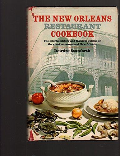 The New Orleans Restaurant Cookbook: Stanforth, Deirdre