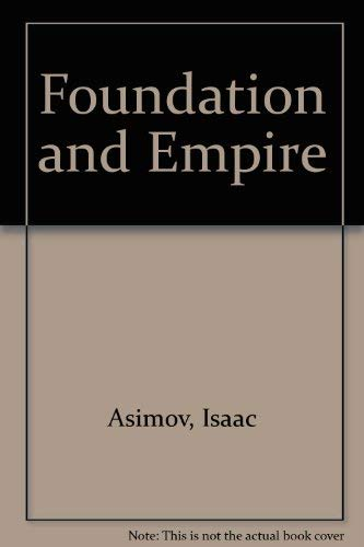 9780385050456: Foundation and Empire (Foundation Novels)