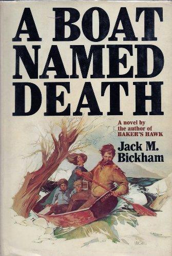 A Boat Named Death (0385051611) by Jack M. Bickham