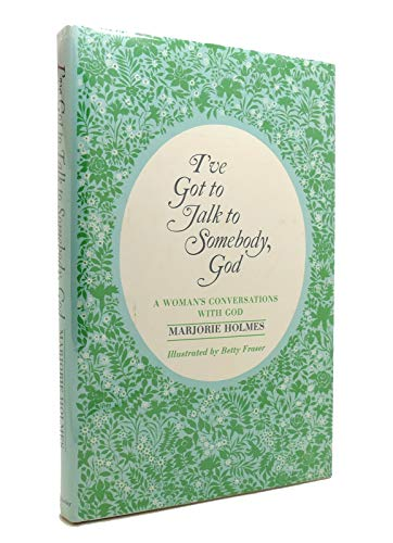 9780385052092: I've Got to Talk to Somebody, God: A Woman's Conversations with God