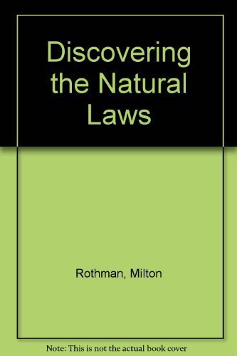 9780385052115: Discovering the Natural Laws: The Experimental Basis of Physics