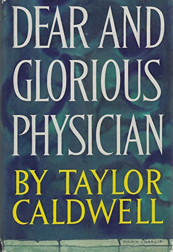 9780385052153: Dear and Glorious Physician.