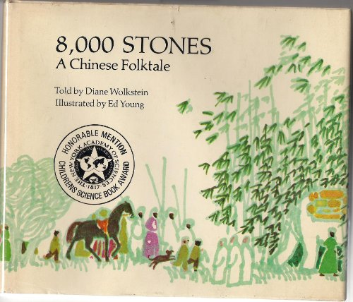 8,000 Stones: A Chinese Folktale