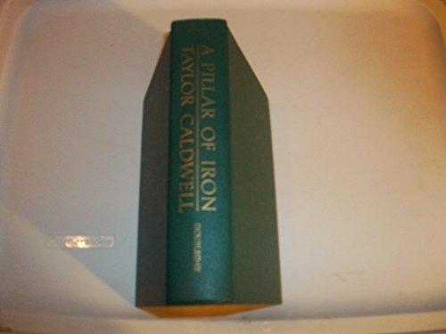 9780385053037: A Pillar of Iron