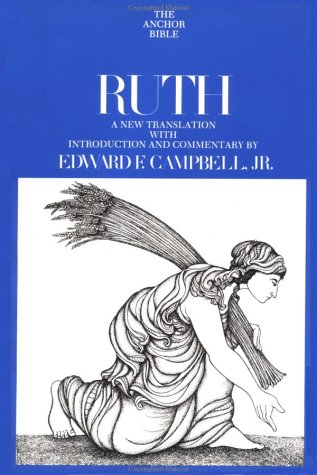 9780385053167: Ruth (The Anchor Bible, Volume 7)