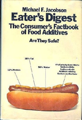 9780385053358: Eater's Digest; The Consumer's Fact-Book of Food Additives
