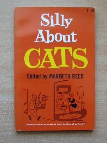 Silly About Cats: Reed, Marbeth