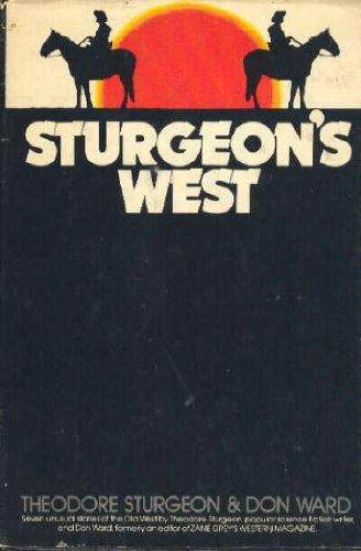 Sturgeon's West.: Sturgeon, Theodore, and Ward, Don.