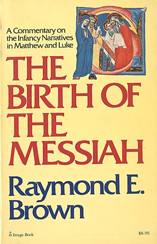 9780385054058: Birth of the Messiah: A Commentary on the Infancy Narratives in Matthew and Luke