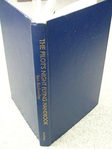 9780385054607: The Pilot's Night Flying Handbook