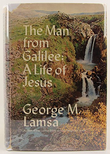 9780385055260: The man from Galilee;: A life of Jesus