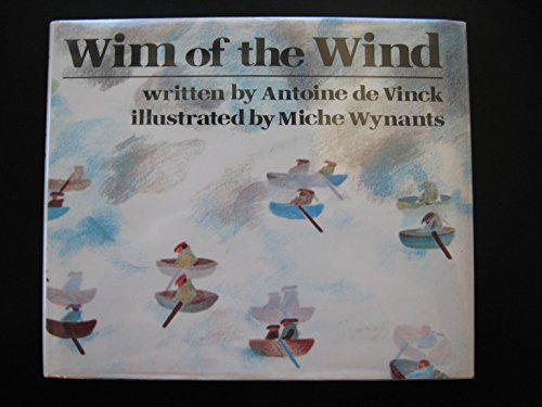 9780385055758: Wim of the Wind