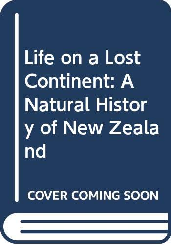 LIFE ON A LOST CONTINENT: A NATURAL: Day, Beth
