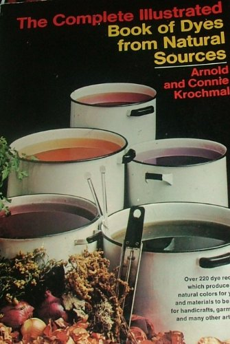 The complete illustrated book of dyes from: Krochmal, Arnold