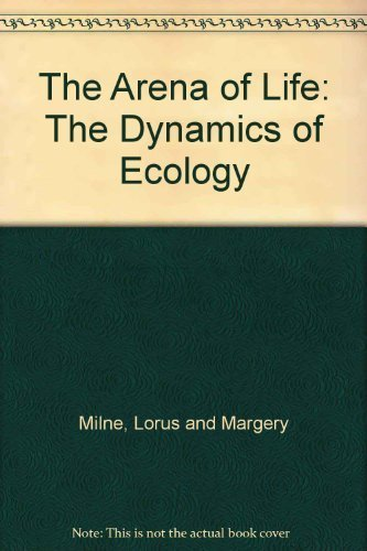 9780385056601: The Arena of Life: The Dynamics of Ecology