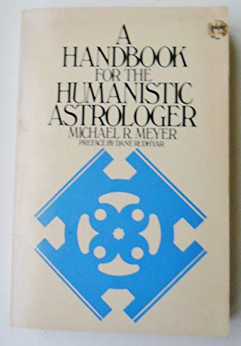 9780385057295: A Handbook for the Humanistic Astrologer