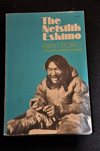 The Netsilik Eskimo: Balikci, Asen.