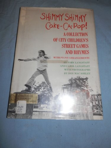 9780385057691: Shimmy Shimmy Coke-Ca-Pop! A Collection of City Children's Street Games and Rhymes