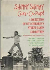 9780385057714: Shimmy Shimmy Coke-Ca-Pop! a Collection of City Children's Street Games and Rhymes,