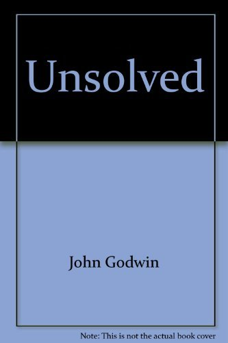 Unsolved: The world of the unknown (0385058233) by John Godwin