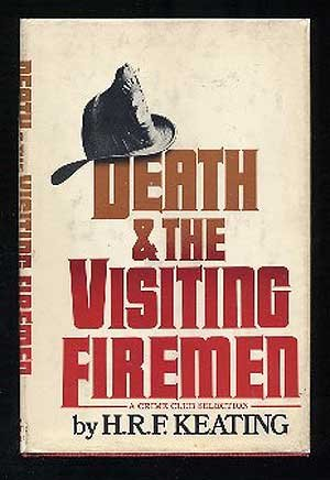 Death And The Visiting Firemen [A Novel].