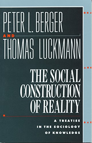 9780385058988: The Social Construction of Reality: A Treatise in the Sociology of Knowledge