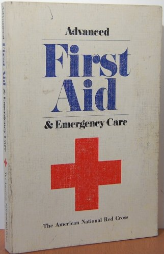 9780385059022: Advanced first aid and emergency care